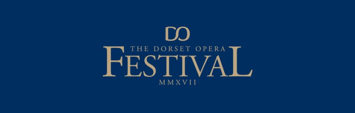 Dorset Opera Festival Tuesday 25th to Saturday 29th July